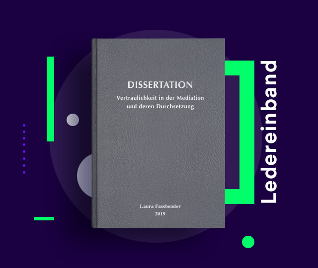 Dissertation drucken & binden lassen